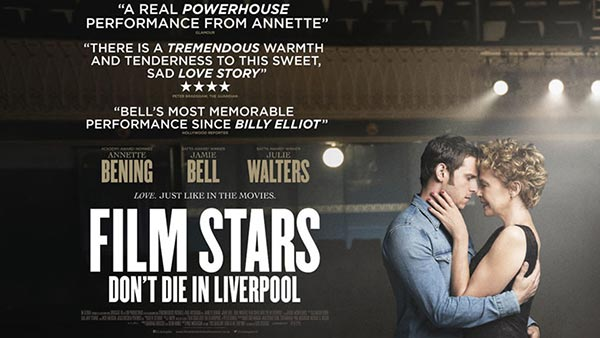 Film Stars Dont Die in Liverpool - 27 Nisan 2018 Cuma Sinemalarda