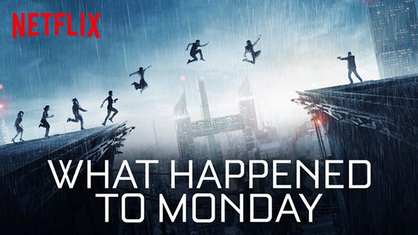 'What Happened to Monday - Yedinci Hayat' 1 Eylül'de Sinemalarda!