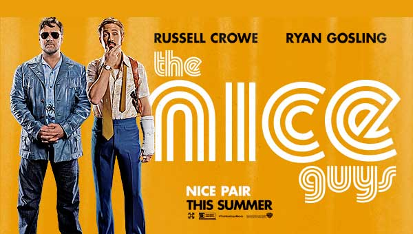 The Nice Guys - �yi Adamlar 20 May�s'ta Sinemalarda!