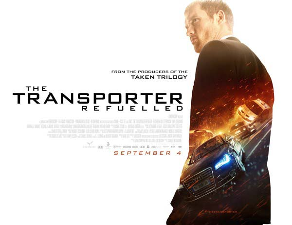 The Transporter Refueled - Ta��y�c�: Son H�z 4 Eyl�l'de Sinemalarda