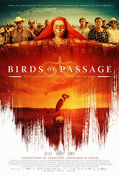Birds of Passage - Göç Mevsimi